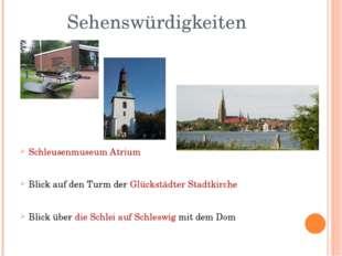 Sehenswürdigkeiten Schleusenmuseum Atrium Blick auf den Turm der Glückstädter