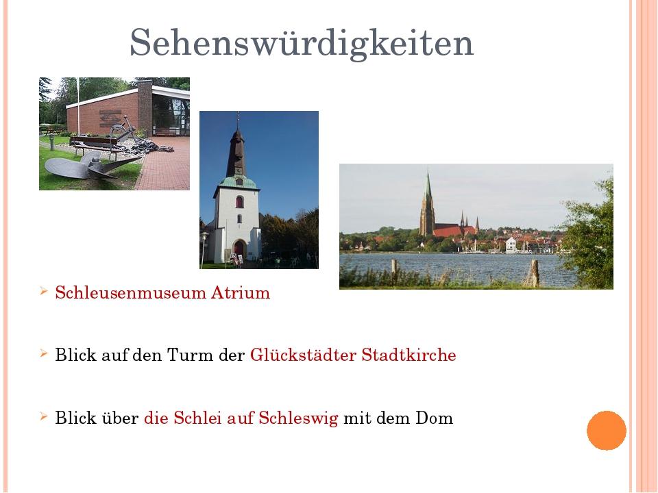Sehenswürdigkeiten Schleusenmuseum Atrium Blick auf den Turm der Glückstädter...