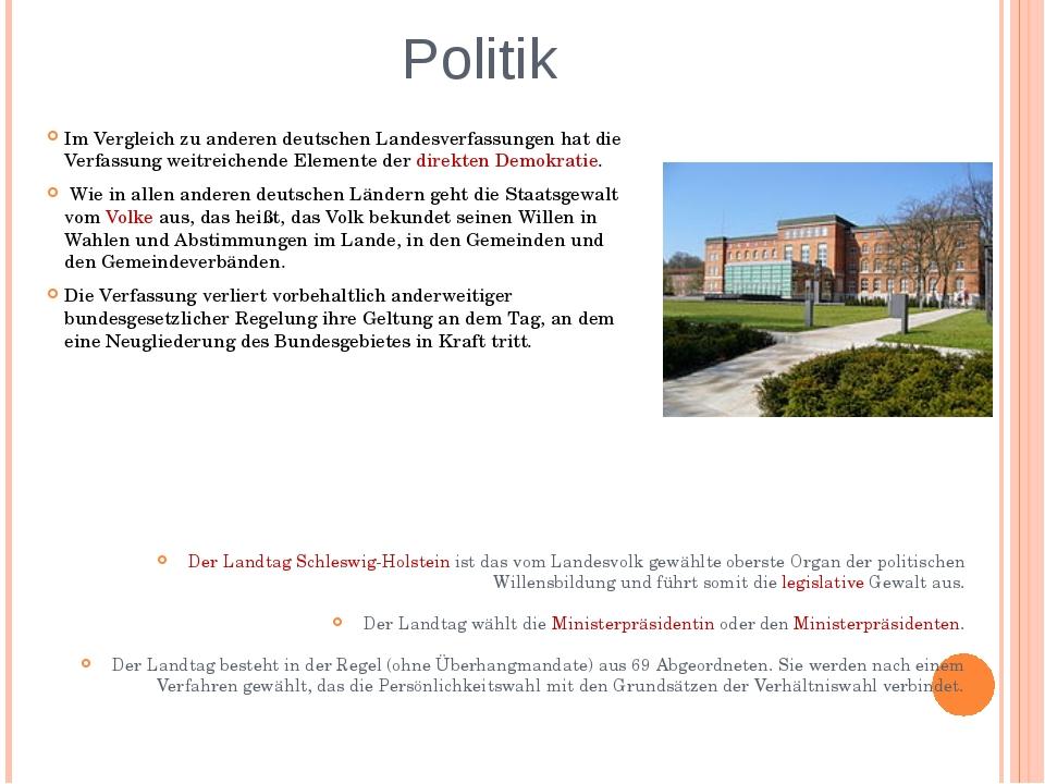 Politik Im Vergleich zu anderen deutschen Landesverfassungen hat die Verfassu...