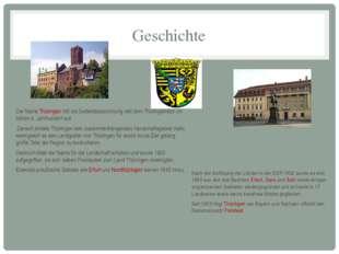 Geschichte Der Name Thüringen tritt als Gebietsbezeichnung seit dem Thüringer