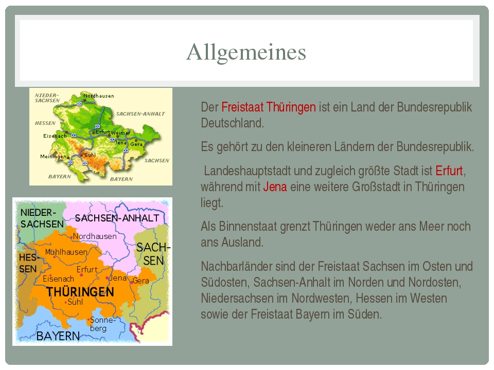 Allgemeines Der Freistaat Thüringen ist ein Land der Bundesrepublik Deutschla...