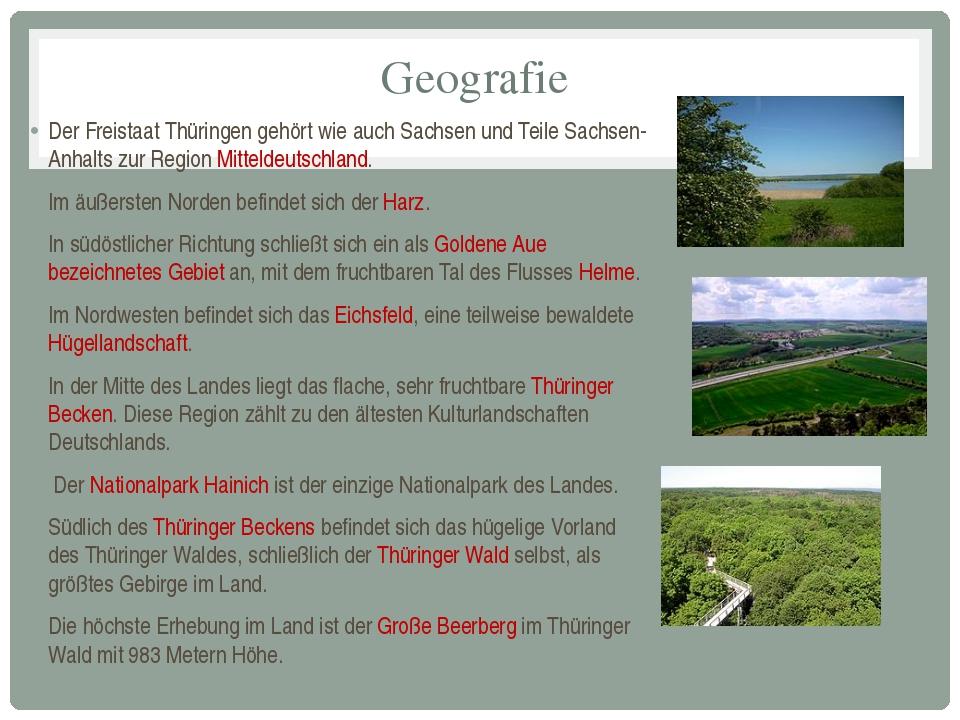 Geografie Der Freistaat Thüringen gehört wie auch Sachsen und Teile Sachsen-A...