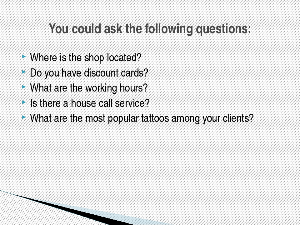 Where is the shop located? Do you have discount cards? What are the working h...