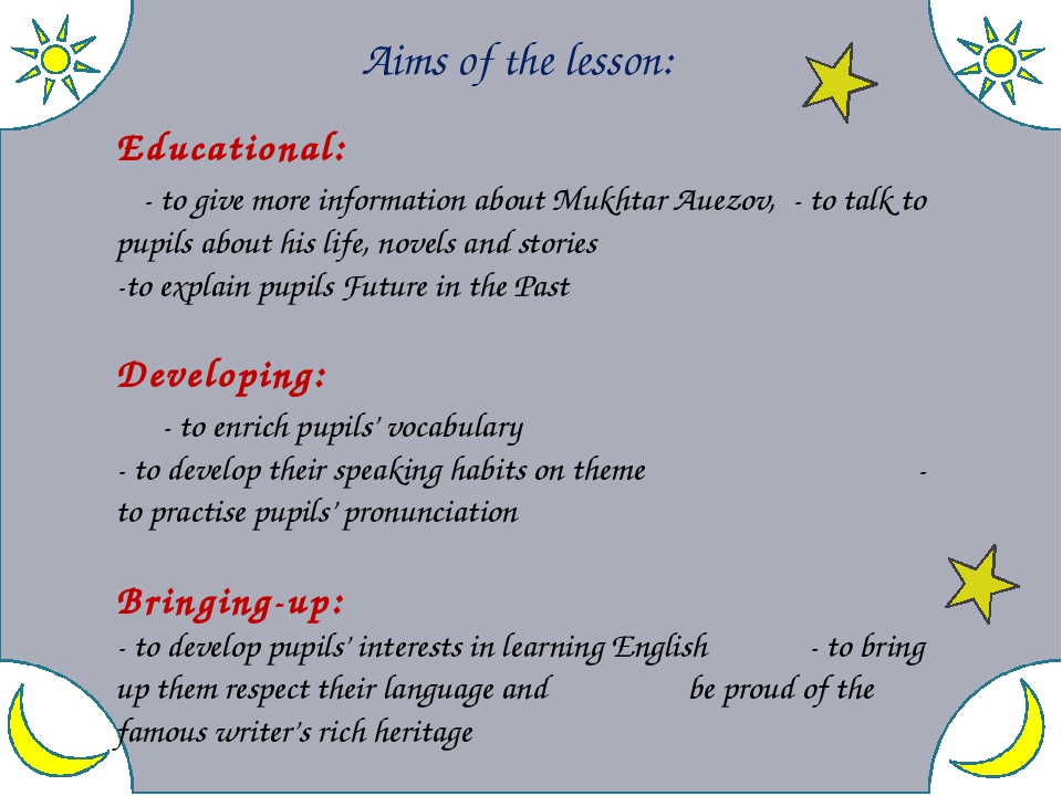 Aims of the lesson: Educational: - to give more information about Mukhtar Au...