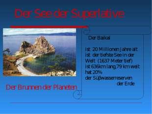 Der See der Superlative Der Baikal ist 20 Millionen Jahre alt ist der tiefste