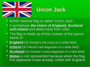 """Union Jack British national flag is called """"Union Jack"""". It symbolises the U"""