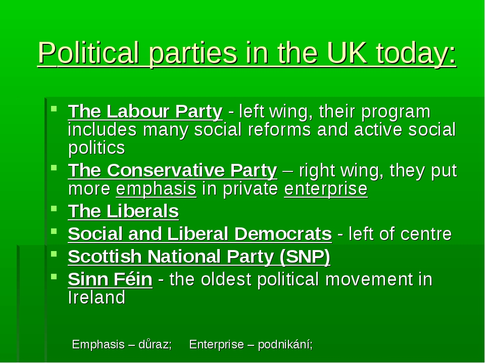 Political parties in the UK today: The Labour Party - left wing, their progra...