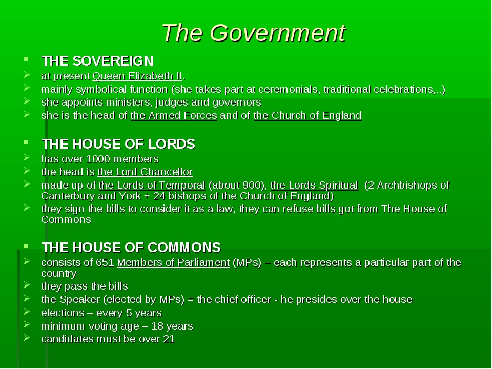 The Government THE SOVEREIGN at present Queen Elizabeth II. mainly symbolical...