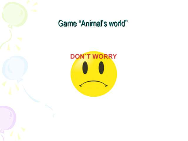 "Game ""Animal's world"""