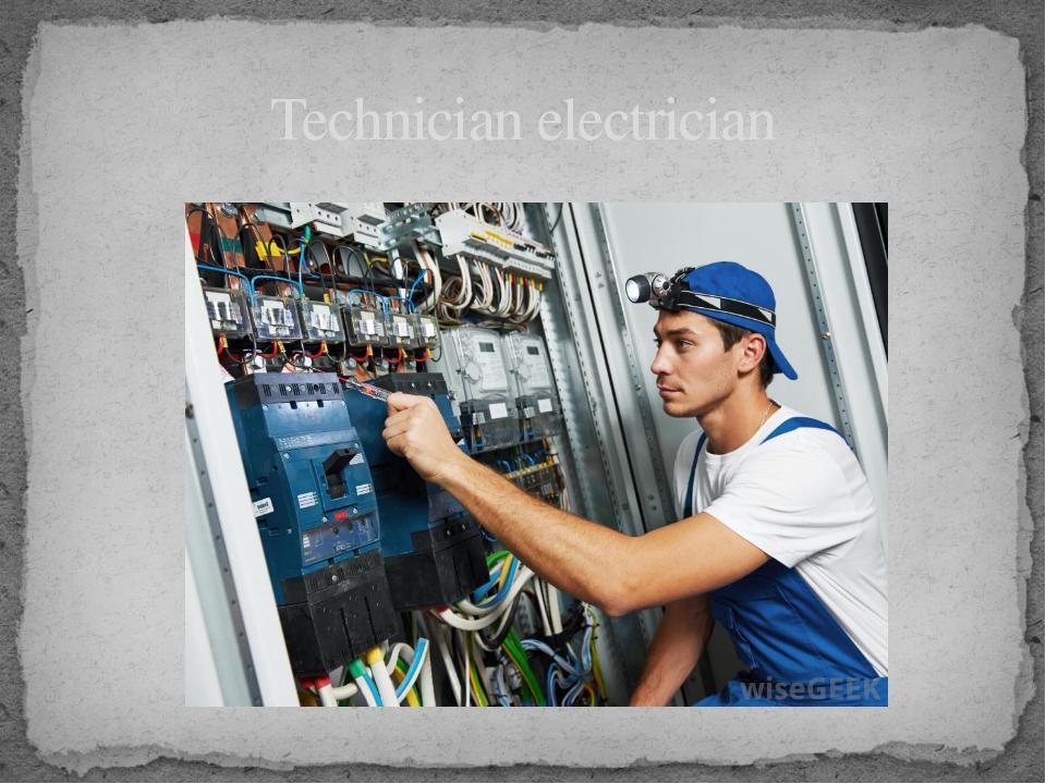 Technician electrician