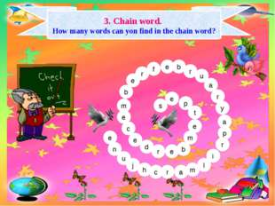 3. Chain word. How many words can yon find in the chain word? s e p t e m b r