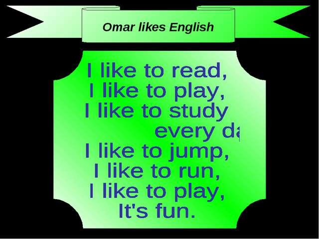 Omar likes English