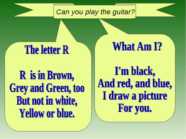Can you play the guitar?