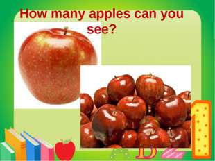 Нow many apples can you see?