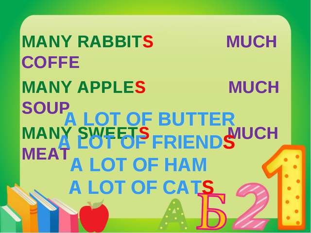 MANY RABBITS MUCH COFFE MANY APPLES MUCH SOUP MANY SWEETS MUCH MEAT A LOT OF...