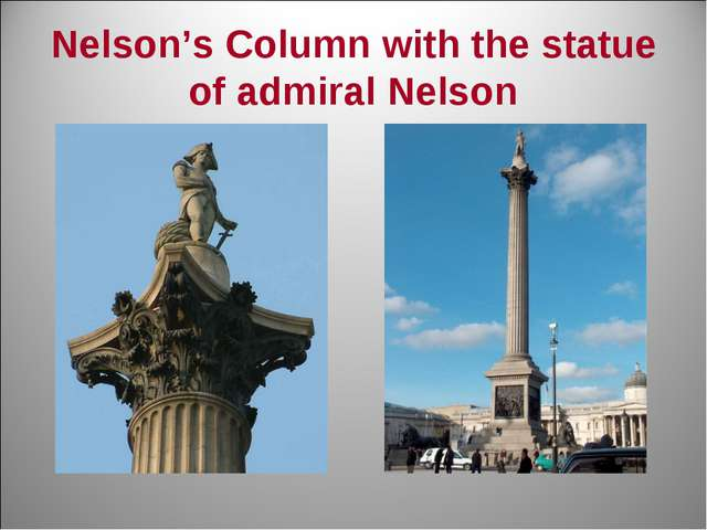 Nelson's Column with the statue of admiral Nelson