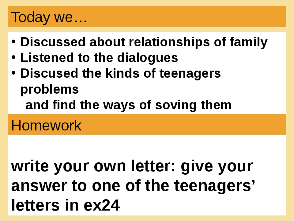 Today we… Discussed about relationships of family Listened to the dialogues D...
