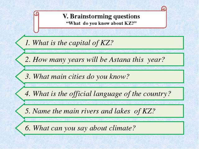 "V. Brainstorming questions ""What do you know about KZ?"" 1. What is the capita..."