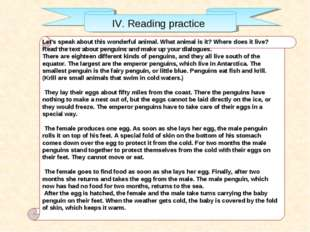 IV. Reading practice Let's speak about this wonderful animal. What animal is