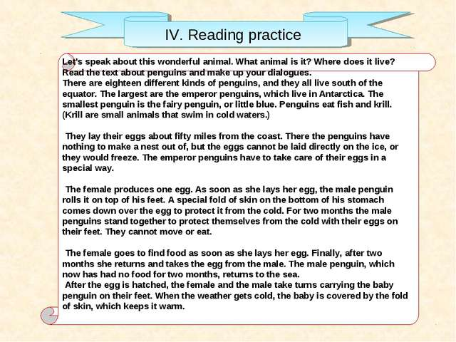 IV. Reading practice Let's speak about this wonderful animal. What animal is...