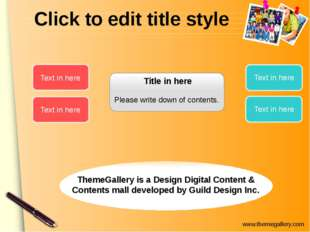 Click to edit title style Title in here Please write down of contents. Text i