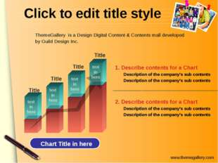 Click to edit title style 2. Describe contents for a Chart Description of the