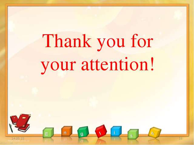 * * Thank you for your attention!