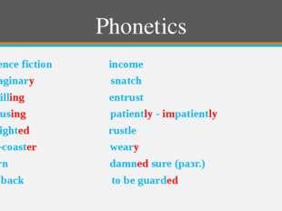 Phonetics science fiction income imaginary snatch thrilling entrust amusing p