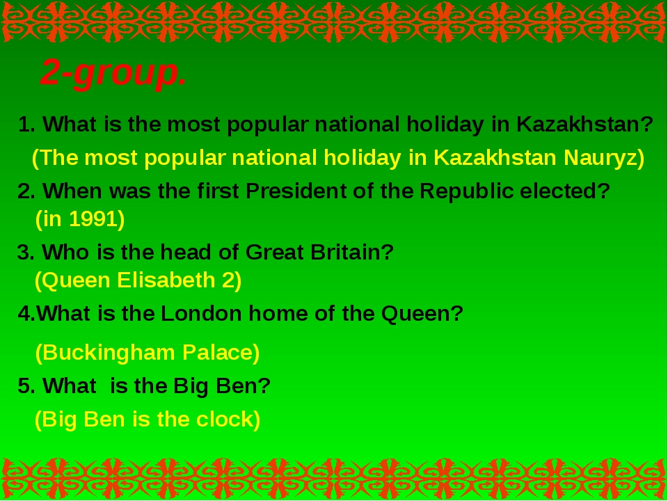 2-group. 1. What is the most popular national holiday in Kazakhstan? (The mos...
