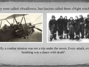 """""""To fly a combat mission was not a trip under the moon. Every attack, every b"""