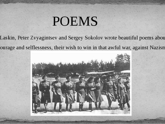 Boris Laskin, Peter Zvyagintsev and Sergey Sokolov wrote beautiful poems abou...