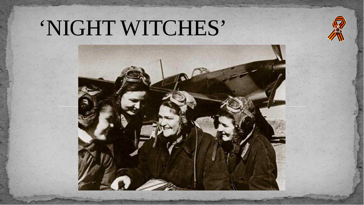 'NIGHT WITCHES'