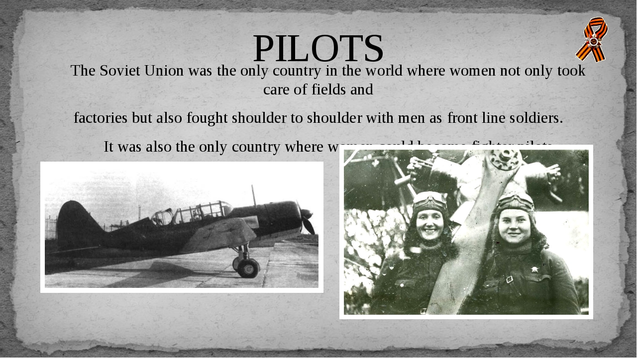 The Soviet Union was the only country in the world where women not only took...