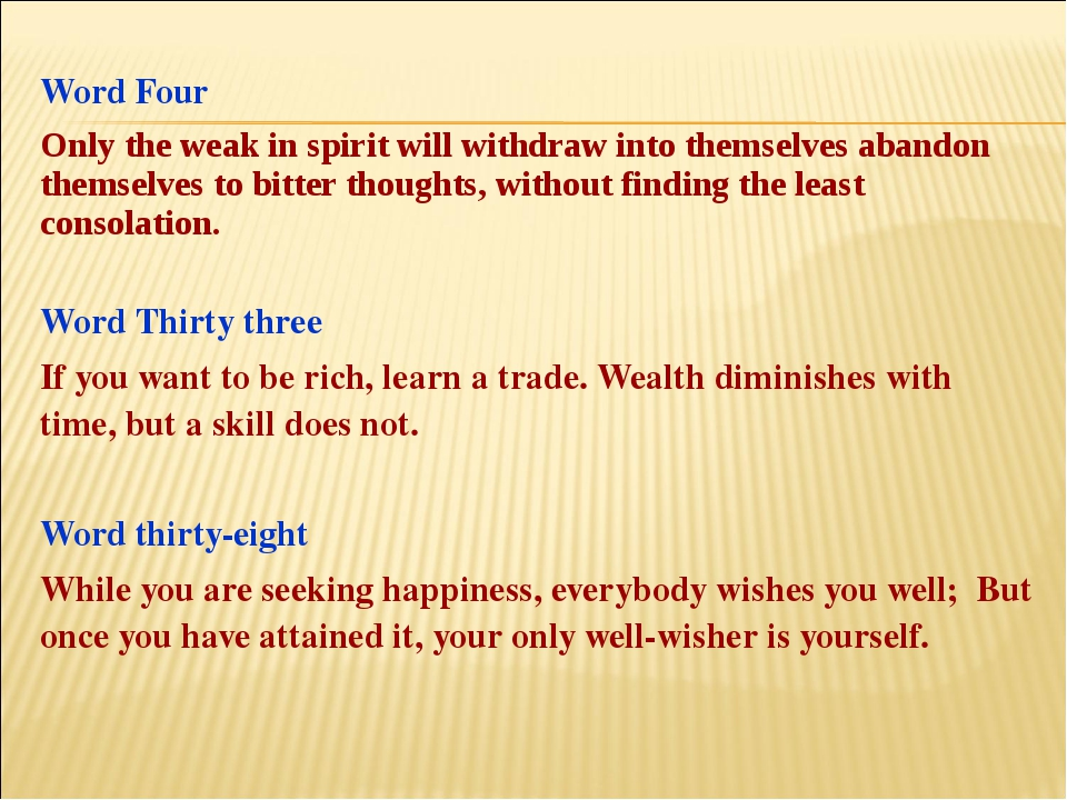 Word Four Only the weak in spirit will withdraw into themselves abandon thems...