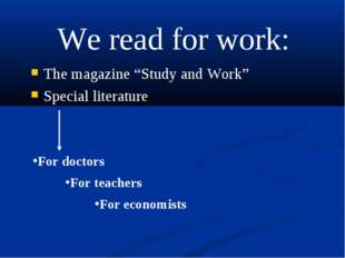 "The magazine ""Study and Work"" Special literature For doctors For teachers For"