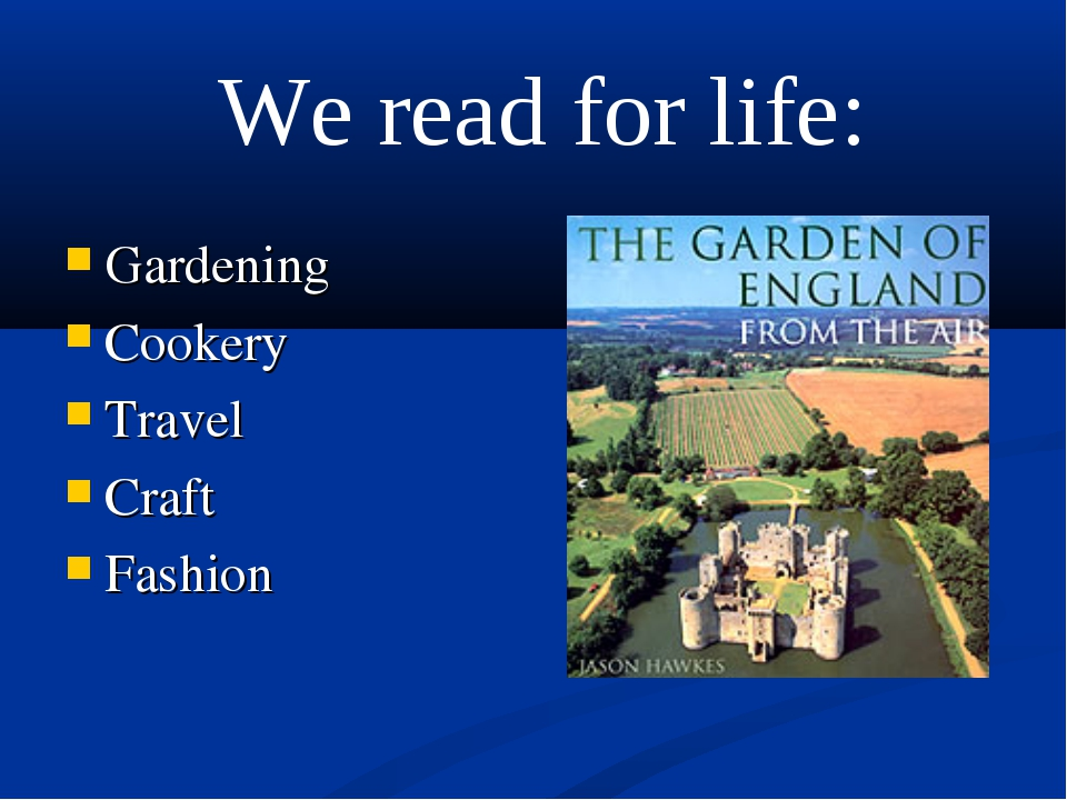 Gardening Cookery Travel Craft Fashion We read for life: