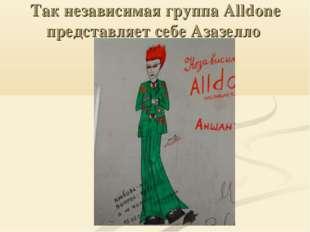 Так независимая группа Alldone представляет себе Азазелло