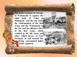 The battle included an attempt of Wehrmacht to capture the right bank of Volg