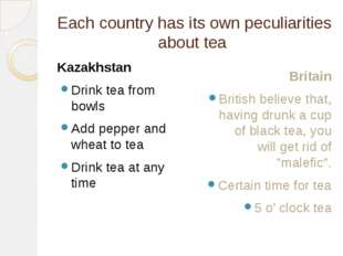 Each country has its own peculiarities about tea Kazakhstan Drink tea from bo