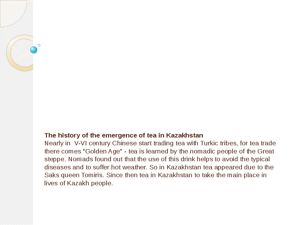 The history of the emergence of tea in Kazakhstan Nearly in V-VI century Chin...