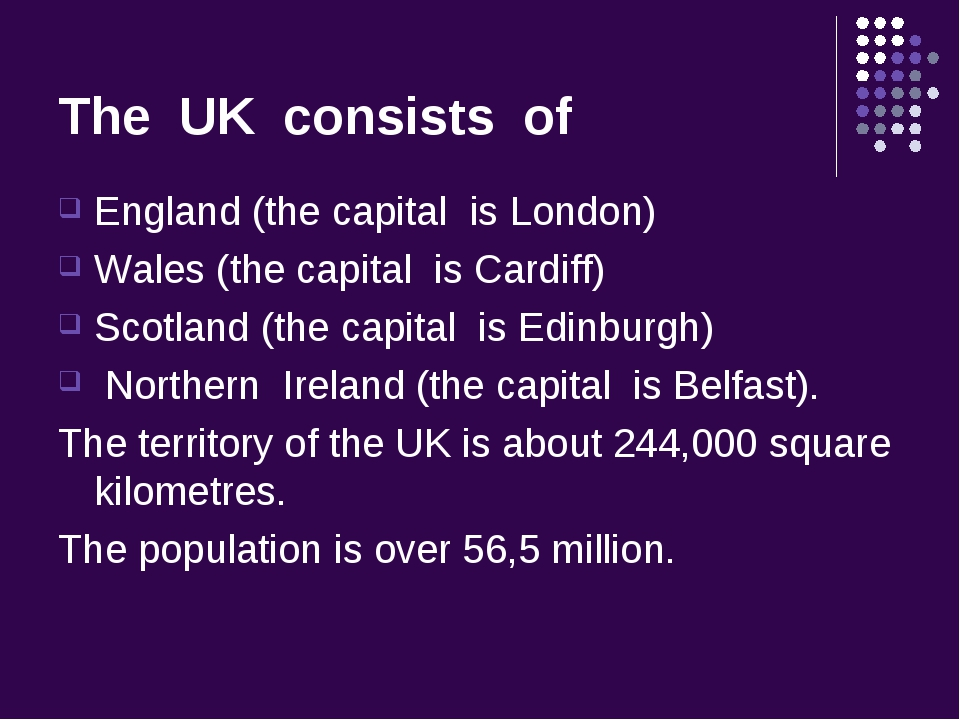 The UK consists of England (the capital is London) Wales (the capital is Card...