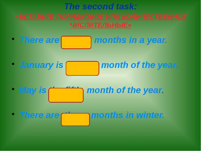 There are twelve months in a year. January is the first month of the year. Ma...