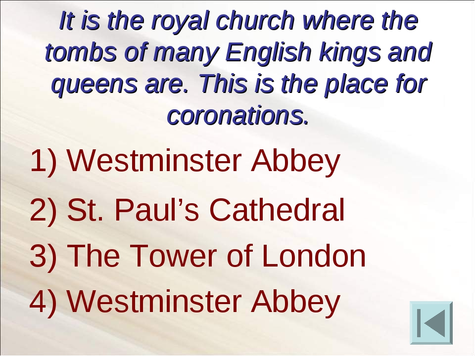 It is the royal church where the tombs of many English kings and queens are....