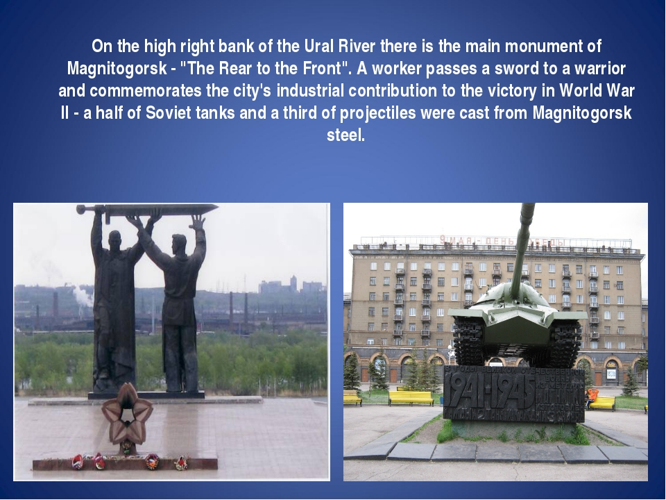 On the high right bank of the Ural River there is the main monument of Magni...