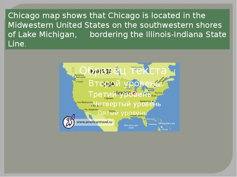 Chicago map shows that Chicago is located in the Midwestern United States on...