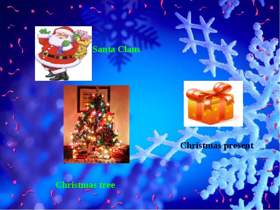 Santa Claus Christmas tree Christmas present