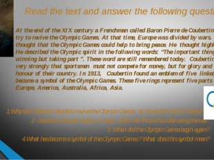 Read the text and answer the following questions. At the end of the XIX centu