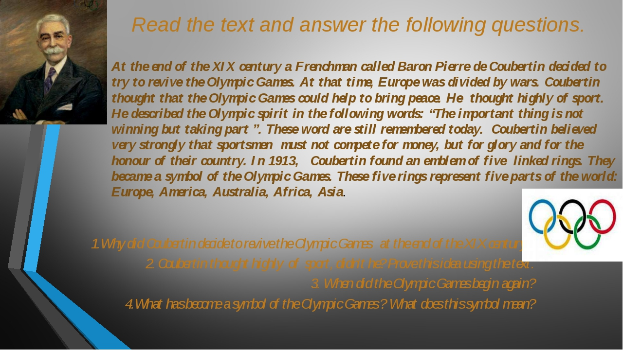 Read the text and answer the following questions. At the end of the XIX centu...