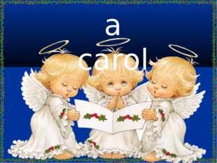 a carol