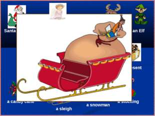 Santa Claus an angel Christmas Tree Christmas Carols a sleigh a reindeer a pr